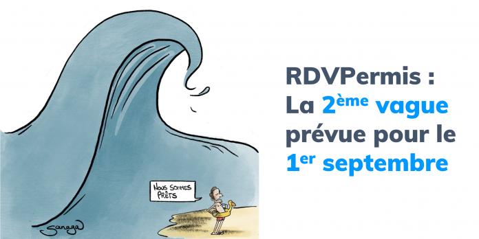 RDV Permis - 2eme vague-1-septembre